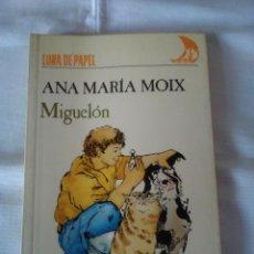 Libros de segunda mano: 77-MIGUELON, ANA MARIA MOIX, ANAYA 1986. Lote 113295927