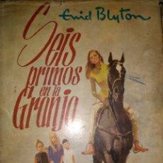 Libros de segunda mano: SEIS PRIMOS EN LA GRANJA. ENID BLYTON. SERIE AVENTURA 88. EDITORIAL MOLINO. AÑO 1968. CARTONÉ CON SO. Lote 113837144