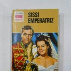 Libros de segunda mano: SISSI EMPERATRIZ. COLECCION HISTORIAS SELECCION. Nº 2. EDITORIAL BRUGUERA. TDK119. Lote 113907531