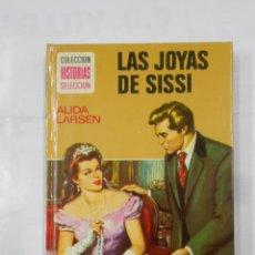 Libros de segunda mano: LAS JOYAS DE SISSI. ALIDA LARSEN. COLECCION HISTORIAS SELECCION. Nº 10. EDITORIAL BRUGUERA. TDK119. Lote 113907795