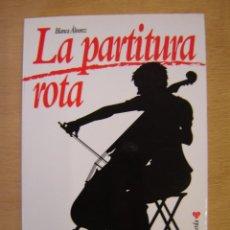 Libros de segunda mano: LA PARTITURA ROTA - BLANCA ÁLVAREZ. Lote 113936723