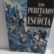 Libros de segunda mano: LOS PURITANOS EN ESCOCIA Y EL ENANO NEGRO WALTER SCOTT. Lote 114250351