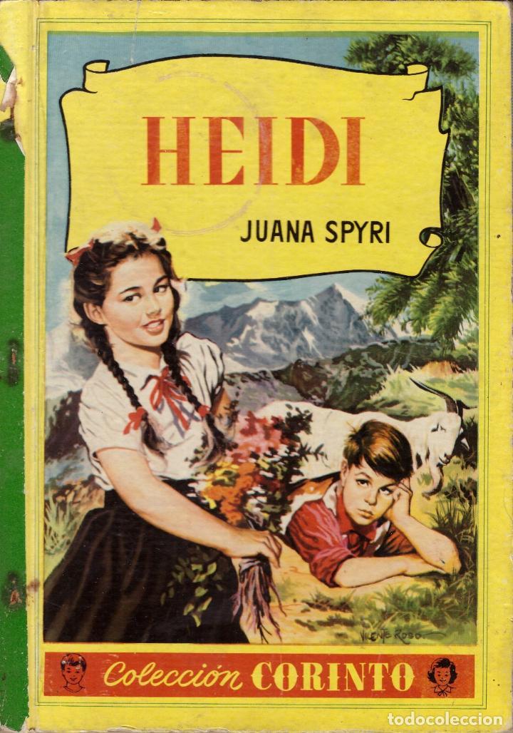 HEIDI - JUANA SPYRI; COLECCION CORINTO, BRUGUERA 1959 (Libros de Segunda Mano - Literatura Infantil y Juvenil - Novela)