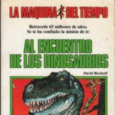 Libros de segunda mano: AL ENCUENTRO DE LOS DINOSAURIOS. DAVID BISCHOFFI. LA MÁQUINA DEL TIEMPO. TIMUN MAS.1984. Lote 53475673