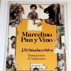 Libros de segunda mano: MARCELINO PAN Y VINO; J.M. SÁNCHEZ-SILVA / ANAYA 1987. Lote 115056767