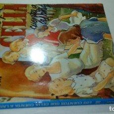 Libros de segunda mano: LOS CUENTOS QUE CELIA CUENTA A LAS NIÑAS-ELENA FORTUN - AGUILAR-1982. Lote 115250967