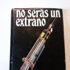 Libros de segunda mano: OXM. NO SERAS UN EXTRAÑO. POR MARTON THOMPSON. EDT BRUGUERA. Lote 115550067