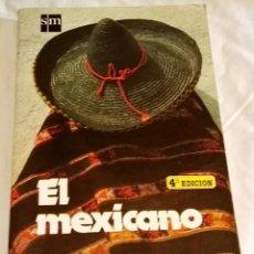 Libros de segunda mano: EL MEXICANO; SERGE DUROUSSEAU - SM 1986. Lote 115608831