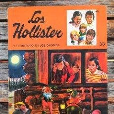 Libros de segunda mano: LOS HOLLISTER Y EL MISTERIO DE LOS GNOMOS, Nº 33. AUTOR, JERRY WEST. EDITORIAL TORAY AÑO 1979.. Lote 116901203