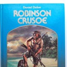 Libros de segunda mano: ROBINSON CRUSOE - DANIEL DEFOE - ED. MONTENA. LA ROSA DE ORO. Lote 117001351