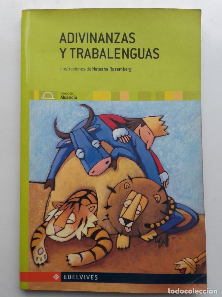 ADIVINANZAS Y TRABALENGUAS - NATASHA ROSEMBERG - EDELVIVES (Libros de Segunda Mano - Literatura Infantil y Juvenil - Novela)