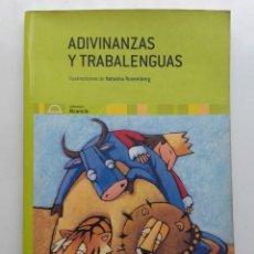 Livres d'occasion: ADIVINANZAS Y TRABALENGUAS - NATASHA ROSEMBERG - EDELVIVES. Lote 117009399