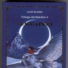 Libros de segunda mano: EL MALEFICIO CLIFF MCNISH TRILOGÍA DEL MALEFICIO I FOTOS ADICIONALES. Lote 118921031