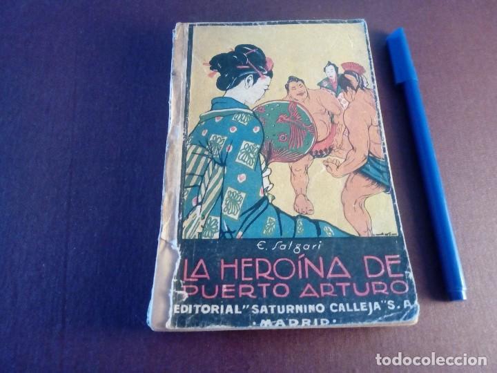 LA HEROÍNA DE PUERTO ARTURO EMILIO SALGARI (Libros de Segunda Mano - Literatura Infantil y Juvenil - Novela)
