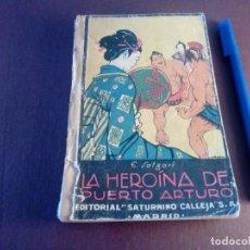 Libros de segunda mano: LA HEROÍNA DE PUERTO ARTURO EMILIO SALGARI. Lote 119427843