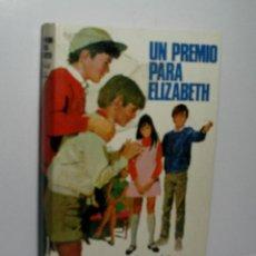 Libros de segunda mano: UN PREMIO PARA ELIZABETH. BLYTON ENID. 1979. Lote 121354527