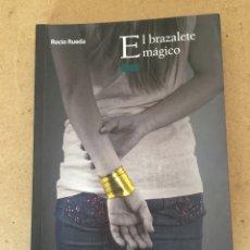 Libros de segunda mano: 185L465 LIBRO EL BRAZALETE MÁGICO. ROCÍO RUEDA. EL ÁRBOL DE LA LECTURA. ED OXFORD.. Lote 121373471