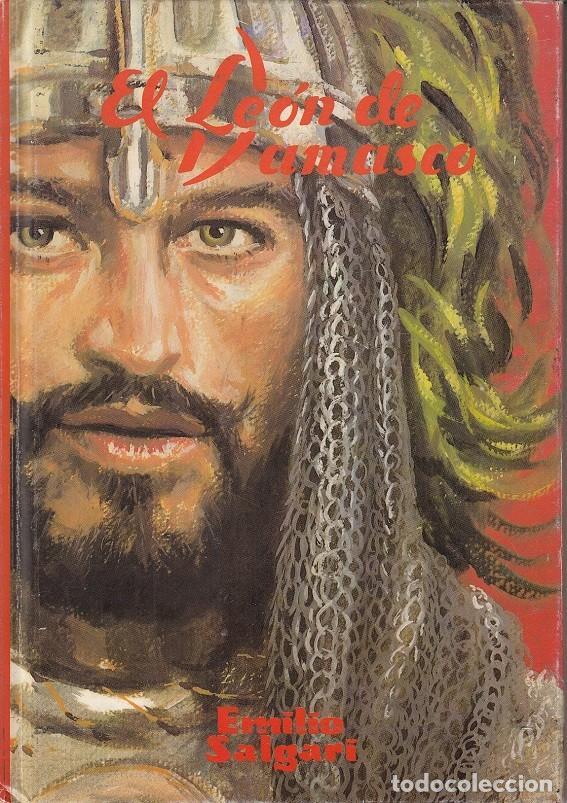 EL LEON DE DAMASCO - EMILIO SALGARI - COLECCION DEL LIBRO JUVENIL DE LA CASERA EDITORIAL DINTEL (Libros de Segunda Mano - Literatura Infantil y Juvenil - Novela)