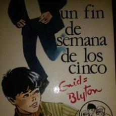 Libros de segunda mano: UN FIN DE SEMANA DE LOS CINCO. ENID BLYTON 31. EDITORIAL JUVENTUD 1980. CARTONÉ. PÁGINAS 160. PÁGINA. Lote 122136899