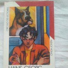 Libros de segunda mano - ESCALERA DE BAJADA HANS GEORG NOACK- ONDA JOVEN- CÍRCULO DE LECTORES - 122554868