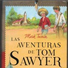 Libros de segunda mano: LAS AVENTURAS DE TOM SAWYER - MARK TWAIN - ILUSTRACIONES *. Lote 122888415