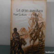 Libros de segunda mano: LA GRAN AVENTURA. Lote 124203027