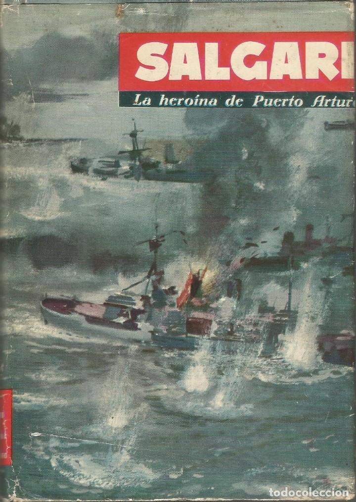 LA HEROÍNA DE PUERTO ARTUR-EMILIO SALGARI-EDITORIAL MOLINO-AÑO 1961 (Libros de Segunda Mano - Literatura Infantil y Juvenil - Novela)