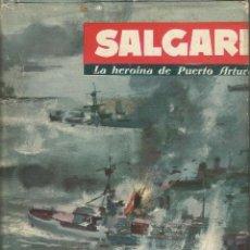 Libros de segunda mano: LA HEROÍNA DE PUERTO ARTUR-EMILIO SALGARI-EDITORIAL MOLINO-AÑO 1961. Lote 124968467