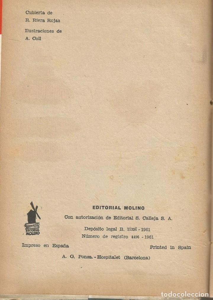 Libros de segunda mano: LA HEROÍNA DE PUERTO ARTUR-EMILIO SALGARI-EDITORIAL MOLINO-AÑO 1961 - Foto 4 - 124968467