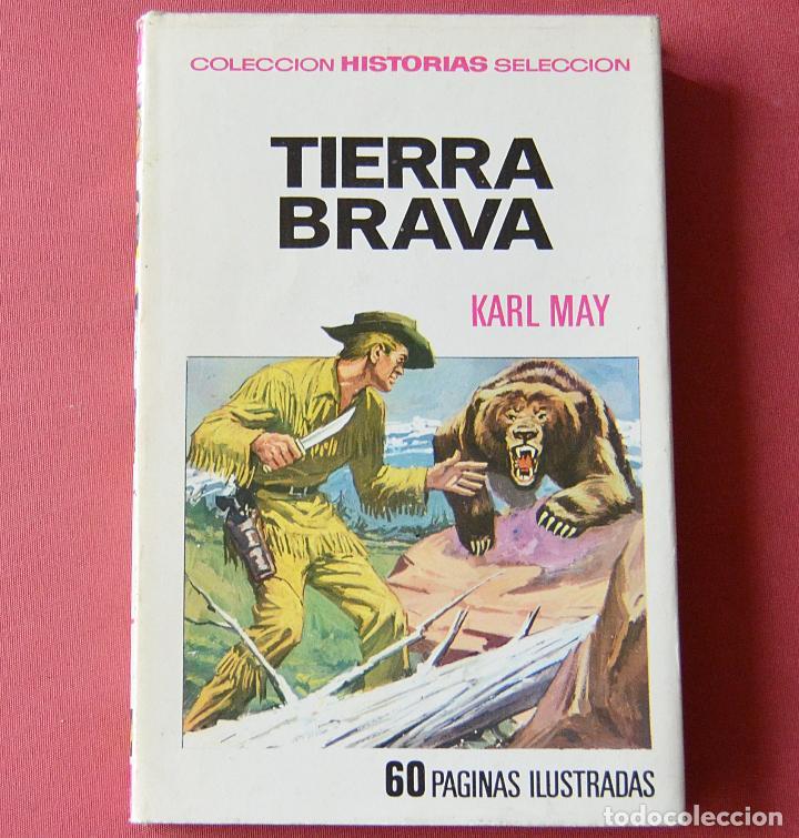 TIERRA BRAVA - KARL MAY - COLECCIÓN HISTORIAS SELECCION - 1ª EDICION - 1970 (Libros de Segunda Mano - Literatura Infantil y Juvenil - Novela)