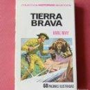 Libros de segunda mano: TIERRA BRAVA - KARL MAY - COLECCIÓN HISTORIAS SELECCION - 1ª EDICION - 1970. Lote 125001475