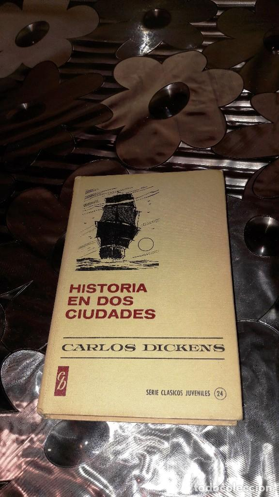 HISTORIA EN DOS CIUDADES - CARLOS DICKENS (Libros de Segunda Mano - Literatura Infantil y Juvenil - Novela)