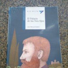 Libros de segunda mano: EL PALACIO DE LOS TRES OJOS -- JOAN MANUEL GISBERT -- EDELVIVES 2004 --. Lote 125312195