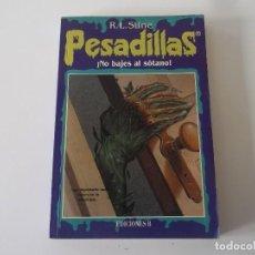 Libros de segunda mano: PESADILLAS NUMERO 5: NO BAJES AL SOTANO-R.L. STINE. Lote 125850535