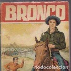 Libros de segunda mano: BRONCO. EL PUENTE DE SILVER GUN. ED. BRUGUERA. Lote 125862179