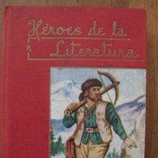 Libros de segunda mano: HÉROES DE LA LITERATURA. Nº 2. ROBINSÓN CRUSOE. D. 13´6 CM. POR 10 CM ENCUADERNADO EN TELA.. Lote 125953239