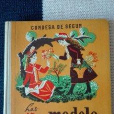 Libros de segunda mano: LAS NIÑAS MODELO. CONDESA DE SEGUR. AGUILAR 1958. Lote 126150156
