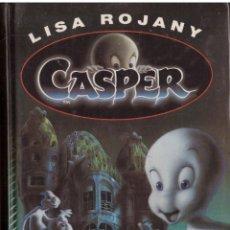 Libros de segunda mano: CASPER - LISA ROJANY; CIRCULO DE LECTORES. Lote 126170723
