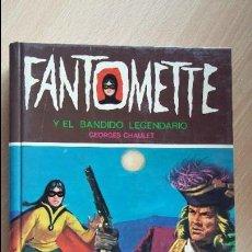 Gebrauchte Bücher - Fantomette y el bandido legendario de Georges Chaulet 1979 ilustra Jaime Blasco. Editorial Toray - 126207003
