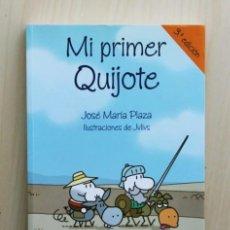 Libros de segunda mano: MI PRIMER QUIJOTE - PLAZA, JOSE MARÍA (TEXTO) / JULIUS (ILUSTR.). Lote 126336318