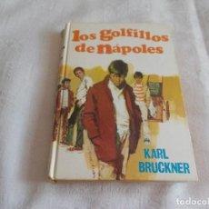 Libros de segunda mano: LOS GOLFILLOS DE NÁPOLES KARL BRUCKNER. Lote 126773483
