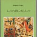 Libros de segunda mano: LAS QUIMERAS DEL GATO - EDUARDO ALONSO EDITORES VICENTE ORENGA 123 PÁGINAS AÑO 1990 FN72. Lote 126877675