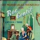 Libros de segunda mano: FOLCH I TORRES : LES MEMORABLES AVENTURES D'EN ROC GENTIL (BAGUÑÁ, 1954) COMO NUEVO - EN CATALÁN. Lote 127664103