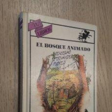 Libros de segunda mano: TUS LIBROS. Nº 67. EL BOSQUE ANIMADO. WENCESLAO FERNÁNDEZ FLÓREZ. ANAYA 1991.. Lote 127939827