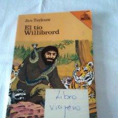 Libros de segunda mano: 93-EL TIO WILLIBRORD, JAN TERLOUW, SM. Lote 129111275