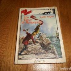 Libros de segunda mano: TUS LIBROS. Nº 80. LOS TIGRES DE MOMPRACEM. EMILIO SALGARI. ANAYA. 1ª EDCI. 1988. Lote 129292567