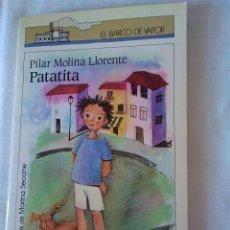 Libros de segunda mano: 101-PATATITA, PILAR MOLINA LLORENTE, BARCO DE VAPOR.. Lote 130129443