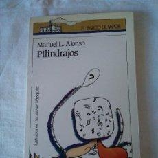 Libros de segunda mano: 95-PILINDRAJOS, MANUEL ALONSO, BARCO DE VAPOR.. Lote 130326038