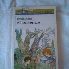 Libros de segunda mano: 94-NIDO DE ERIZOS, IRMELA WENDT, BARCO DE VAPOR. Lote 130363290