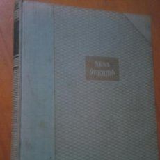 Libros de segunda mano: ANTIGUO LIBRO AÑO 1946,NENA QUERIDA,WILLIAM SAROYAN,VER. Lote 130626770